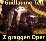 Z'graggen Oper Guillaume Tell Rossini